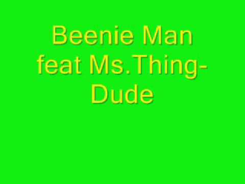 Beenie Man feat Ms. Thing-Dude