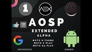 Aosp Extended v5 [VoLTE] Rom for the Moto G Turbo | Moto G4 Play | Moto X Play | Oreo 8.0.0