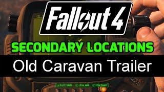 fo4 secondary locations 2 17 old caravan trailer