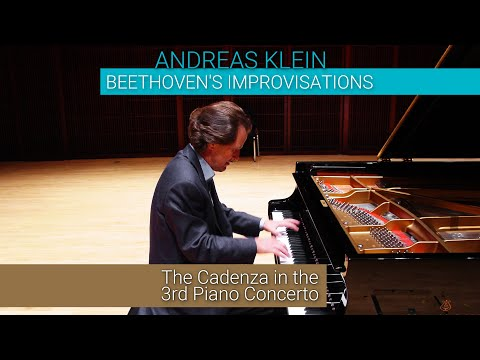 BEETHOVEN's IMPROVISATIONS: The Cadenza in the 3rd Piano Concerto