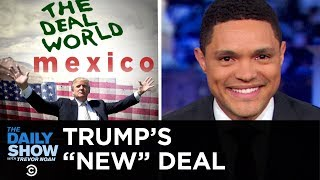 Donald Trump tries to spin a previous immigration deal with Mexico as a new agreement to avoid damaging tariffs and teases an additional win for the U.S. ...