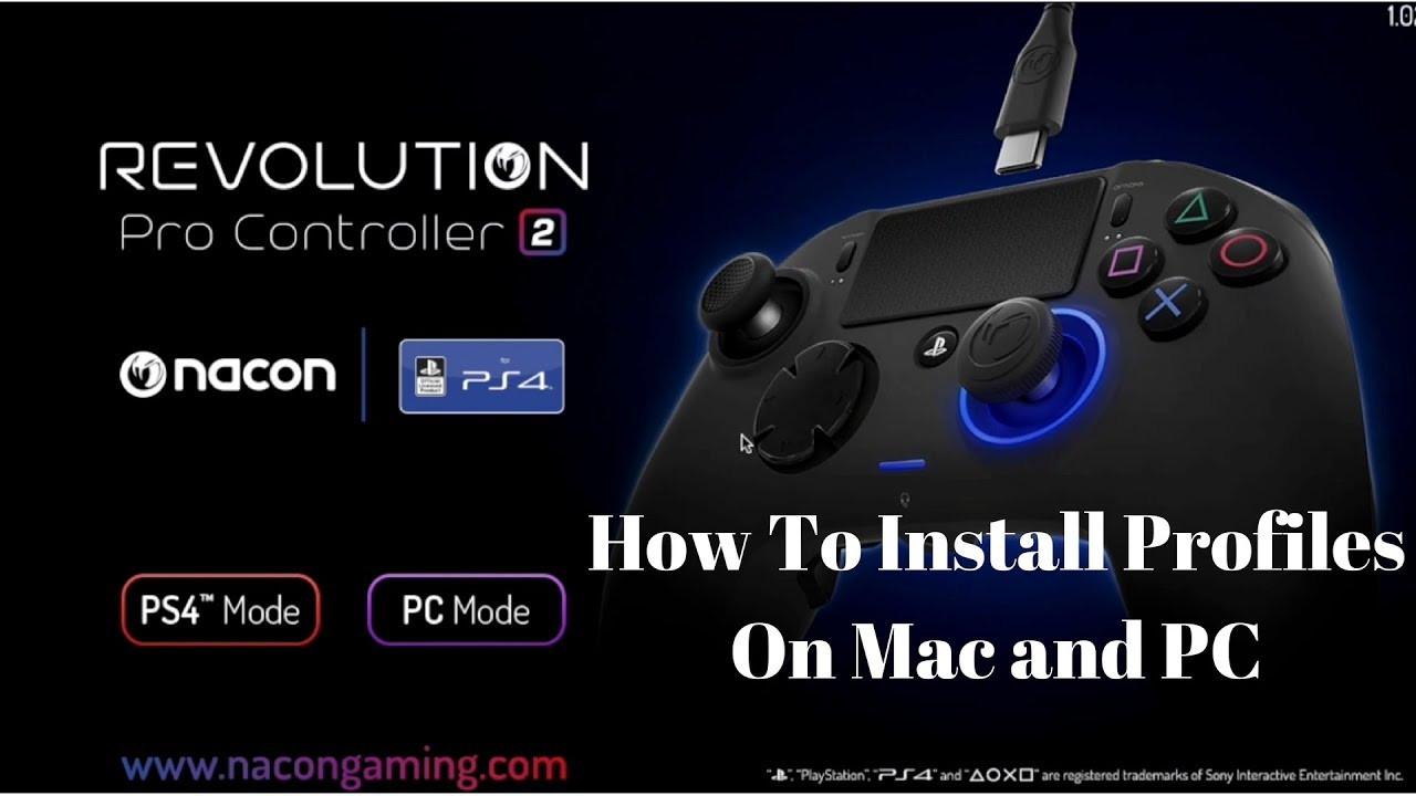 Nacon Revolution Pro Controller 2 - How To Add Custom & Downloaded Profiles  on PC & Mac