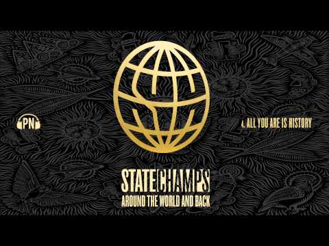 "State Champs ""All You Are Is History"""