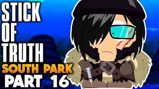SOUTH PARK: The Stick of Truth Gameplay Walkthrough Part 16 - DARK STAR!!【PC HD LET