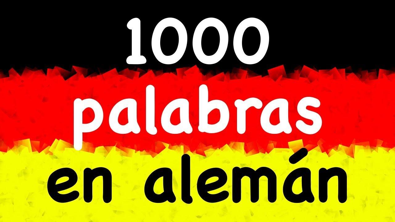 1000 Palabras En Alemán Aprender Alemán Con Un Nativo 3 Horas