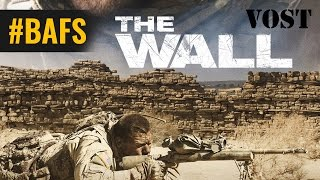 The Wall – Bande Annonce VOSTFR - 2017