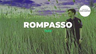 Смотреть клип Rompasso - Take