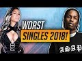 The Top 10 WORST Rap Songs 2018!