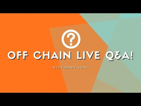 Off Chain Live Q&A!