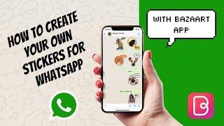 Wie man Erstellen Sie Ihre Eigenen Aufkleber für WhatsApp mit Bazaart