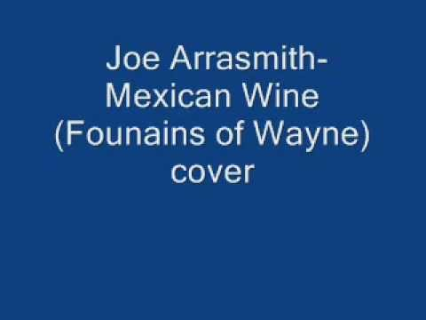 Joe Arrasmith- Mexican Wine Acoustic cover