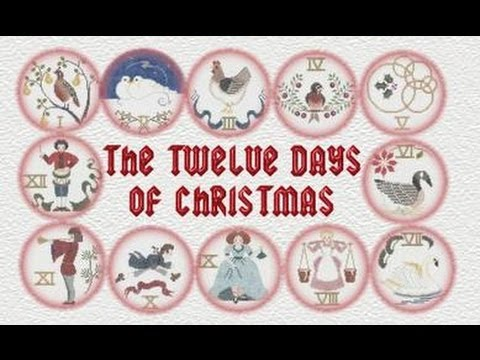 The 12 days of Christmas History - YouTube