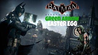 Batman: Arkham Knight - Green Arrow Easter Eggs