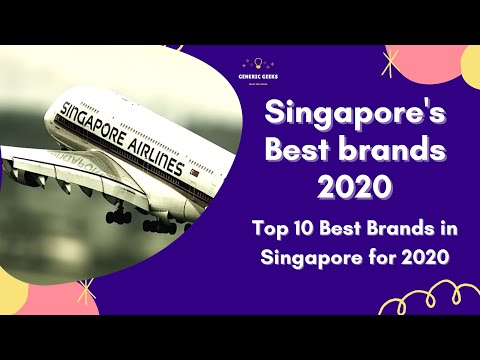 Singapore Best Brand's 2020 | Top 10 Singapore's Brands in 2020 | Generic Geeks