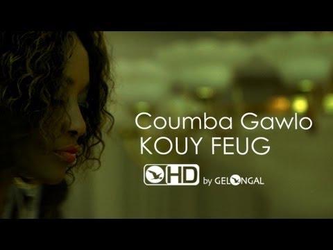 Coumba Gawlo - Kouy Feug - Clip Officiel