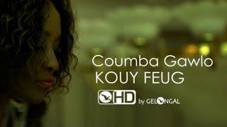 Coumba Gawlo - Kouy Feug