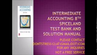 Intermediate Accounting 8th Edition Spiceland Test Bank and solution manual
