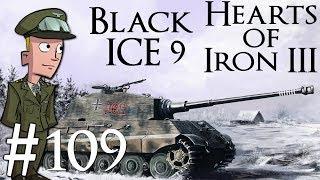 Hearts of Iron 3 | Black ICE 9 | Germany Livestream  | Part 109