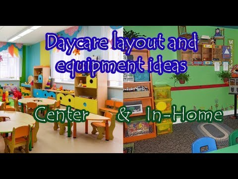 Daycare Layout and Equipment Ideas for both In-home Daycare\u0027s and
