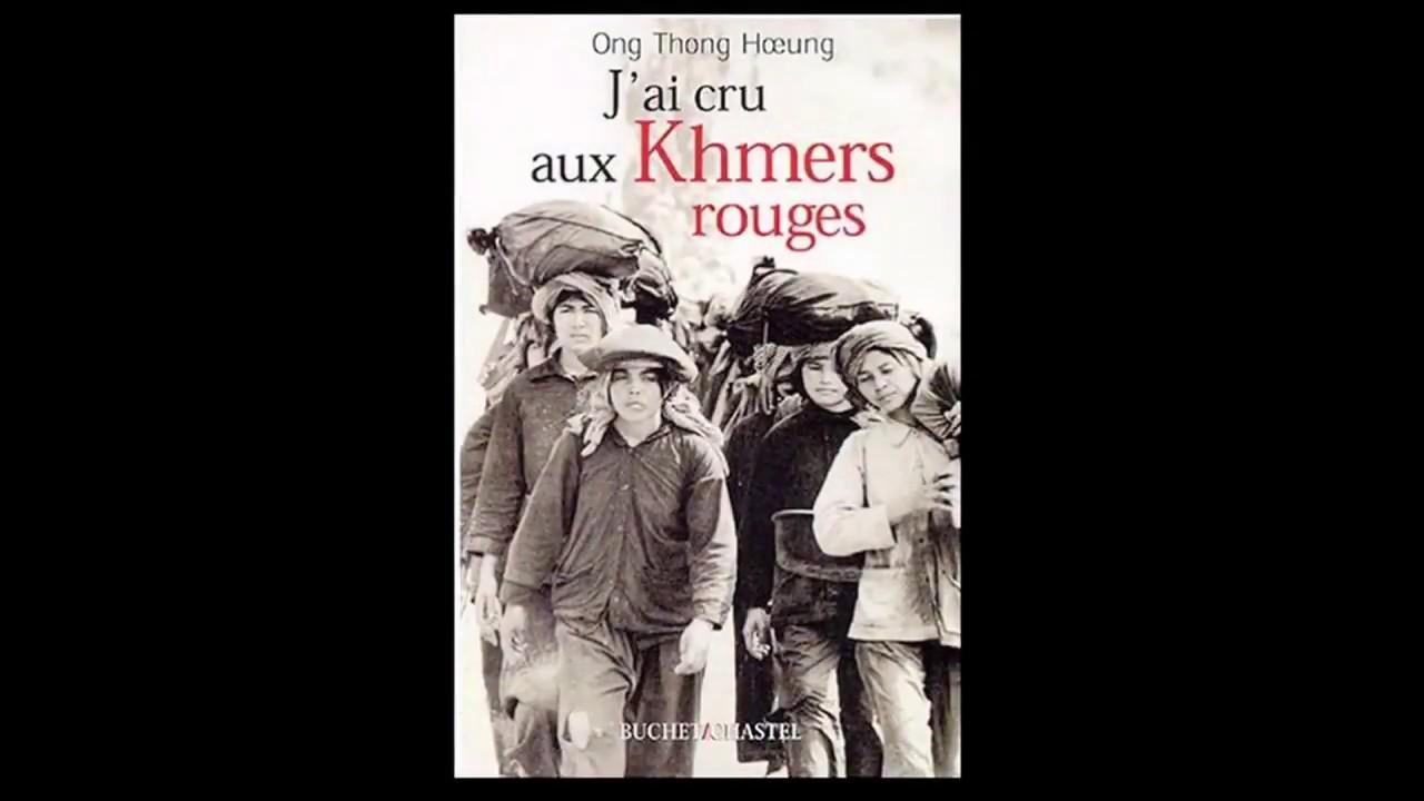 jai cru aux khmers rouges