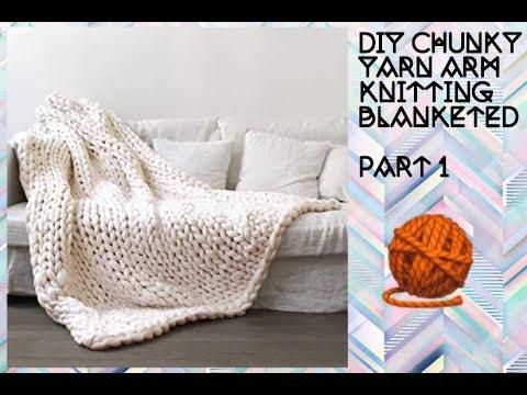 Diy chunky yarn arm knitting