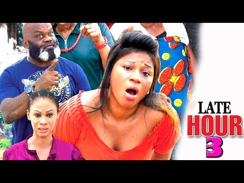 Late Hour episode 3  2017 Latest Nigerian Nollywood Movie HD