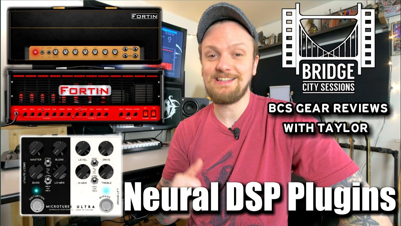 BCS Gear Reviews with Taylor - Neural DSP plug ins (Fortin Nameless, NTS,  and Dark glass)