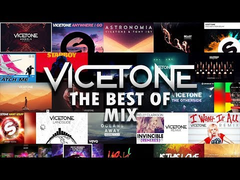 Vicetone  - The Best Of Mix (Vol.1)