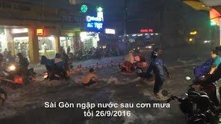Sài Gòn thất thủ sau cơn mưa 26/9/2016.