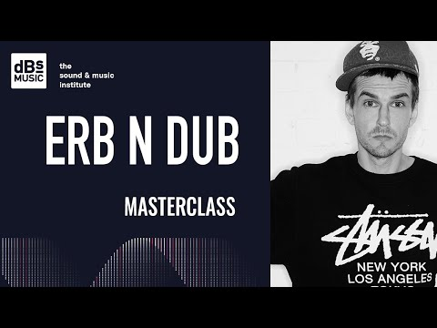 Guest Lecture - Erb N Dub Producer Masterclass