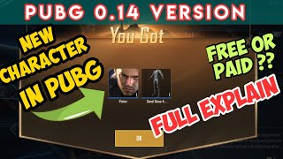 VICTOR 》NEW CHARACTER IN PUBG MOBILE - FULL EXPLAIN HOW TO GET NEW CHARACTER IN NEW UPDATE 0.14