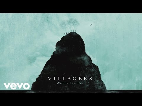 Villagers - Wichita Lineman (Official Audio)
