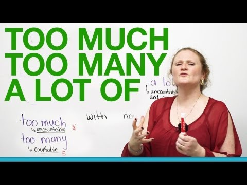 Basic English Grammar - TOO MUCH, TOO MANY, A LOT OF