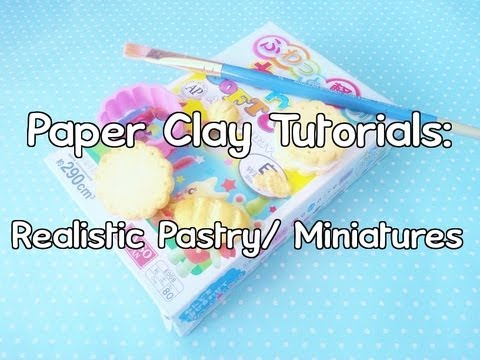 ♥Paper Clay Tutorials Part 3: Realistic Food/ Miniatures♥