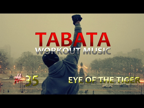 Tabata Workout Music - Eye Of The Tiger (Survivor) Rocky TRIBUTE #35