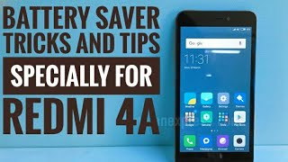 Battery saver tricks and tips specially for  REDMI 4A by Ankit k Tricks