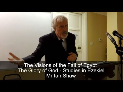 The Visions of the Fall of Egypt - Mr Ian Shaw - 28th July 2017