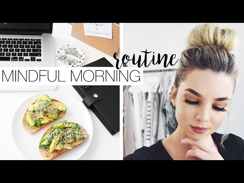My Mindful Morning Routine - Set Yourself Up For The Day