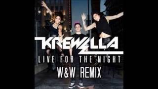 Krewella - Live For The Night (W&W Remix) [Lyrics Video]
