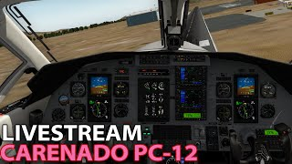 [Livestream] Carenado PC-12 on PilotEdge in X-Plane 10 | 2016-01-22