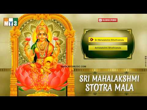 Goddess Lakshmi Devotional Songs - Sri Mahalakshmi - Stotra Mala - Juke Box