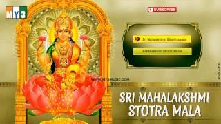 Goddess Lakshmi Devotional Songs - Sri Mahalakshmi - Stotra Mala - Juke Box