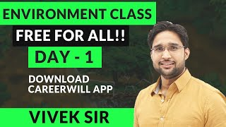 05-09-2019 | ENVIRONMENT & ECOLOGY | LIVE CLASS-1 | BY VIVEK YADAV SIR | CAREERWILL APP
