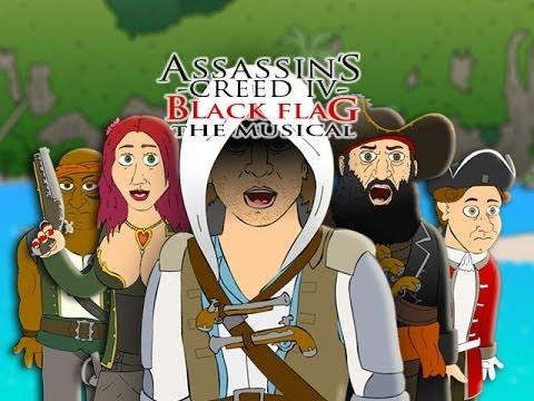 ♪ ASSASSINS CREED 4 THE MUSICAL  ACIV Black Flag Parody
