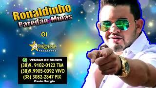 RONALDINHO O PAREDÃO DE MINAS CD VOL: 4 2019 10/16