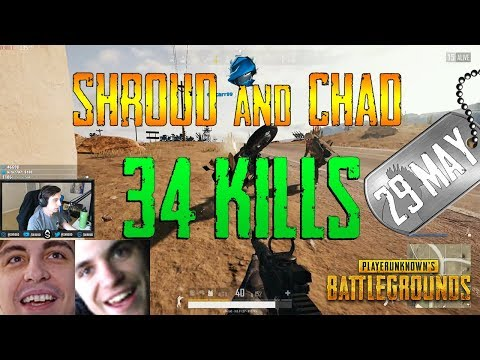 PUBG | Shroud and Chad | 34 Kills
