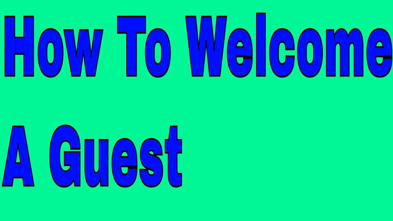 How To Welcome A Guest Learn English Conversation Online Through