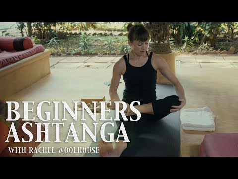 Ashtanga Yoga for Beginners   Rachel Woolhouse