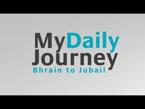 My Daily Journey from Bahrain to Jubail