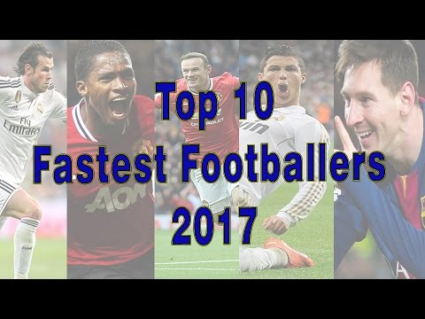 Top 10 Fastest Football Players 2017